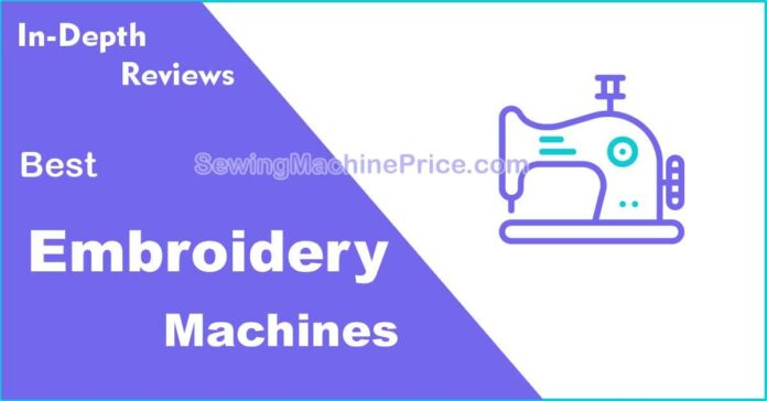Best Cheap Embroidery Machines